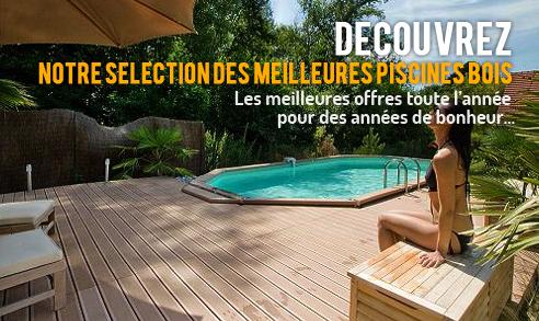 Découvrez notre sélection des meilleures piscines bois