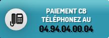 paiement cb téléphonez au 04.94.04.00.04